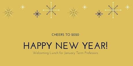 Déjeuner de bienvenue | Welcoming Lunch pour/for January Term Professors billets