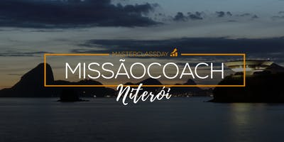 MASTERCLASS DAY - MISSÃO COACH | Niterói | com Bruno Juliani