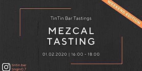 TinTin Mezcal Tasting Tickets
