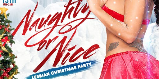 Naughty or Nice Lesbian X-Mas Party