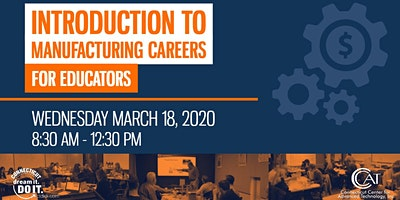 Introduction to Manufacturing Careers for Educators