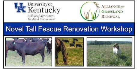 Kentucky Novel Tall Fescue Renovation Workshop tickets