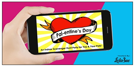 Pal-entine's Day! tickets