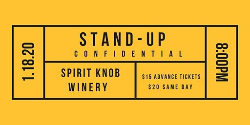 Stand-Up Confidential at Spirit Knob Winery