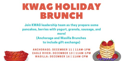 Anchorage- KWAG Holiday Brunch & Gift Exchange