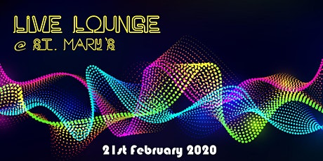 Live Lounge @ St.Mary's tickets