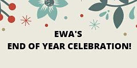 EWA'S END OF YEAR CELEBRATION