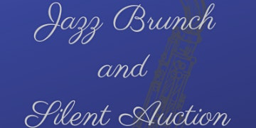 Jazz Brunch & Silent Auction