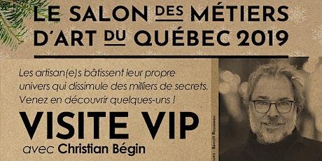 VISITE VIP avec Christian Bégin - L'art du Slow billets