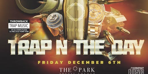 Trap in the Day Guestlist
