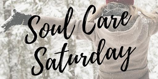 Soul Care Saturday