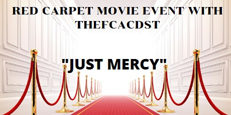 Just Mercy Movie with TheFCACDST tickets
