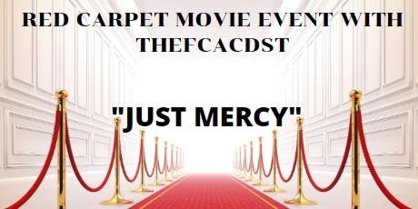 Just Mercy Movie with TheFCACDST