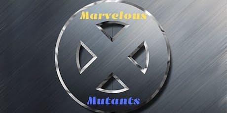 Marvelous Mutants tickets