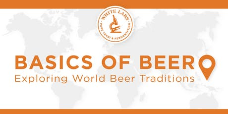 Basics of Beer- Exploring World Beer Traditions tickets