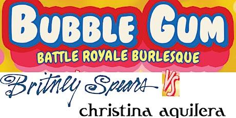 Bubble Gum Battle Royale: Britney vs. Christina tickets