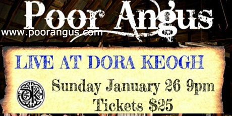 Poor Angus Live at Dora Keogh Irish Pub January 26 9pm $25 tickets