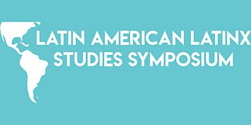 Latin American Latinx Studies Symposium