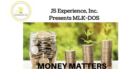 J5 Presents Martin Luther King Day of Service- Money Matters Session 2 entradas