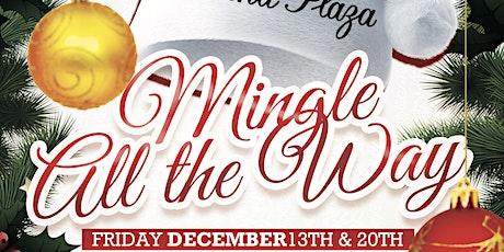 Mingle All The Way - Dec 13th & 20th tickets