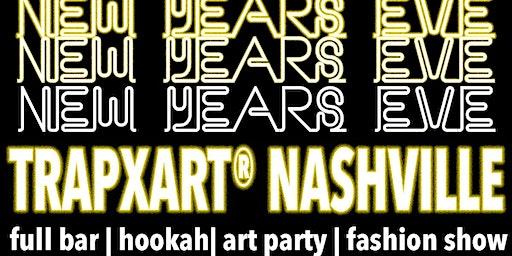 TrapxArt Nashville: New Year's Eve