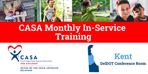 2020 Kent County CASA In-Service Trainings