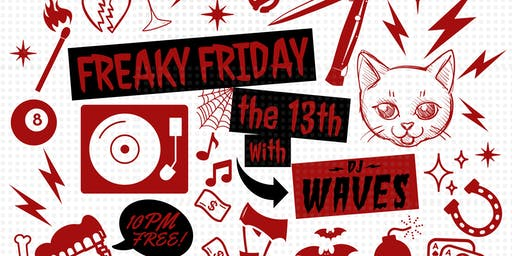 Freaky Friday with DJ Waves