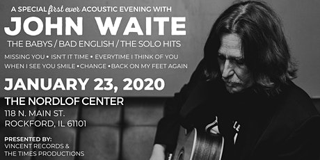 An Acoustic Evening with John Waite tickets