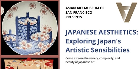 Asian Art Museum presents Japanese Aesthetics tickets