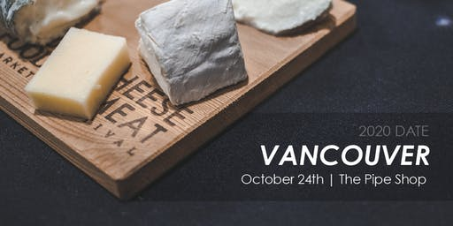 Vancouver Cheese and Meat Festival