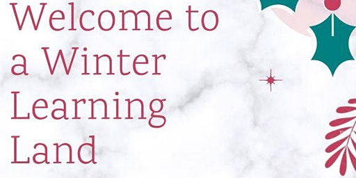 Welcome to a Winter Learning Land