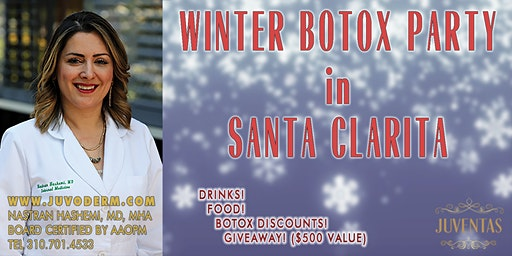 WINTER BOTOX PARTY in SANTA CLARITA!