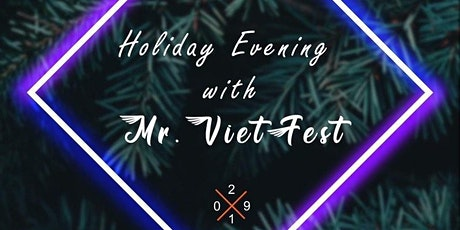 CANLAST Productions Presents: Holiday Evening with Mr. Vietfest tickets