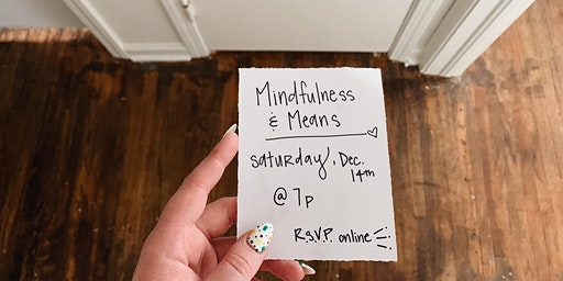 Mindfulness & Means