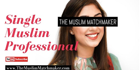 MUSLIM MARRIAGE EVENT FOR PROFESSIONALS - LONDON OPEN DAY tickets