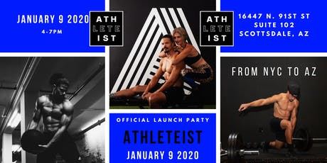 ATHLETEIST Official Scottsdale Launch Party! tickets