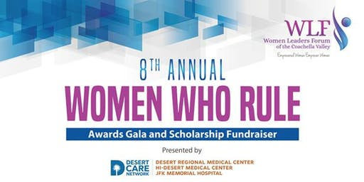 8th Annual Women Who Rule Awards Gala and Scholarship Fundraiser