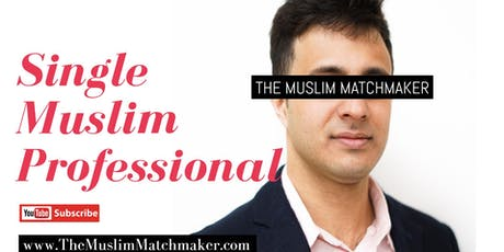 MUSLIM MARRIAGE EVENT FOR PROFESSIONALS - MANCHESTER OPEN DAY tickets