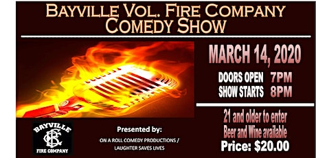 Bayville Vol. Fire Company Comedy Show tickets
