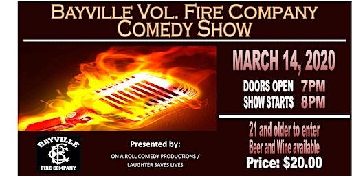 Bayville Vol. Fire Company Comedy Show