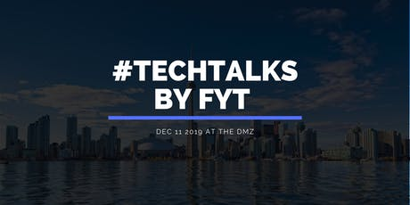 #TechTalks by FYT tickets