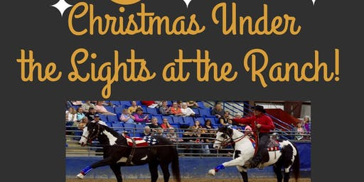 Christmas Under the Lights at the Ranch