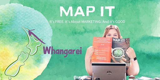 MAP IT - Free Marketing Training for Small Business Owners (WHANGAREI)