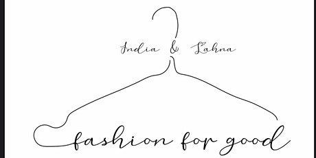 India & Lahna: Fashion for Good tickets