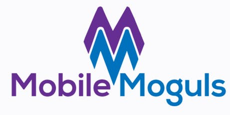 BECOMING A MOBILE MOGUL - MONETIZE WITH MOBILE MARKETING tickets
