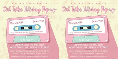 Girl Tribe Holiday Pop Up tickets