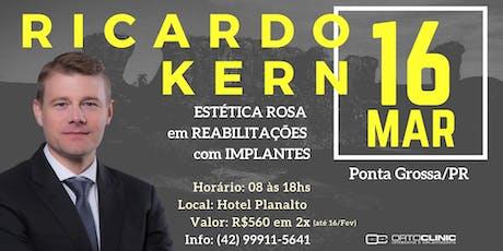 Curso com Ricardo Kern - Estética Rosa em Reabilitações com Implantes ingressos