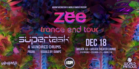 ZEE  + Supertask + A Hundred Drums + Pagan tickets