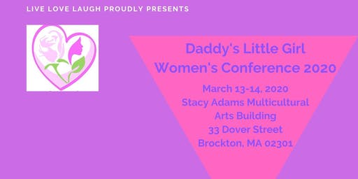 The Daddy's Little Girl Women's Conference Boston