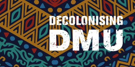 Decolonising DMU Community of Practice: Decolonising DMU Definition tickets